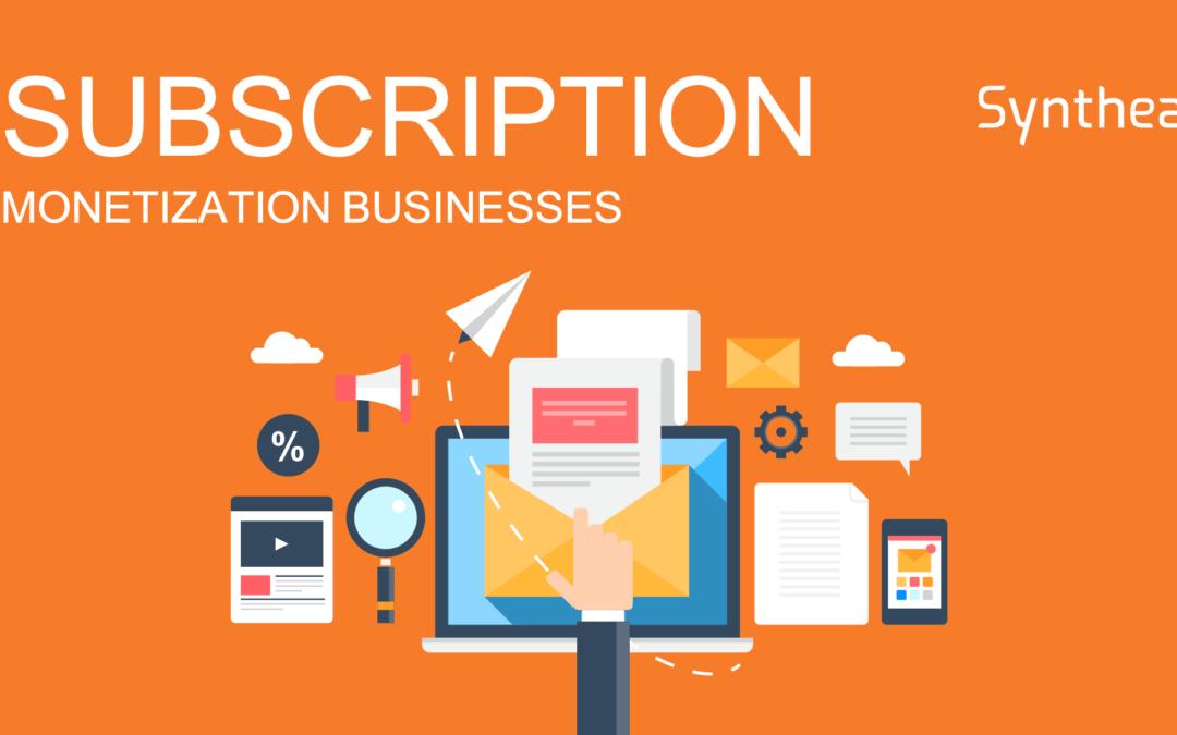 Subscription Monetization Businesses